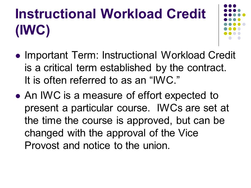 Instructional Workload, cont.