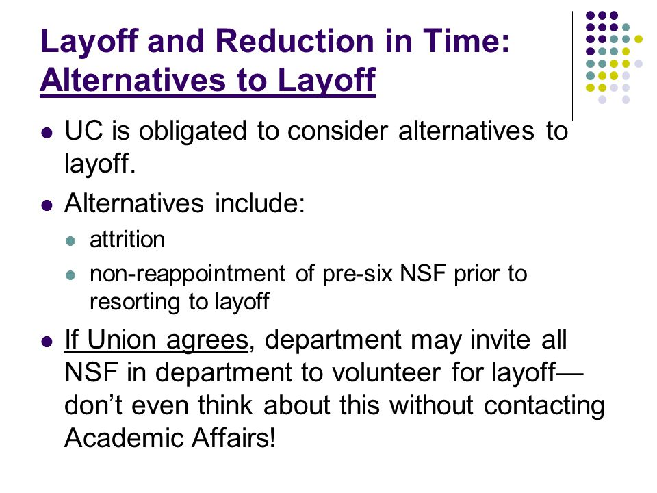 Layoff and Reduction in Time: Rehire Rights