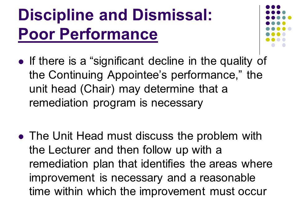 Discipline and Dismissal: Poor Performance, continued