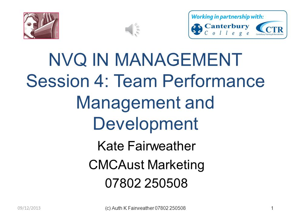 NVQ IN MANAGEMENT Session 4: Team Performance Management and Development