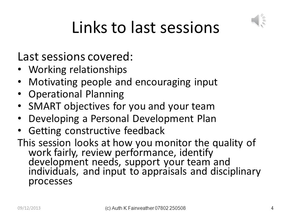 Links to last sessions Last sessions covered: Working relationships
