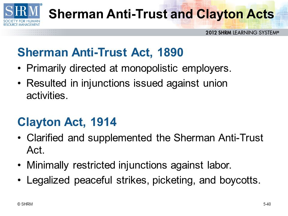 Sherman Anti-Trust and Clayton Acts