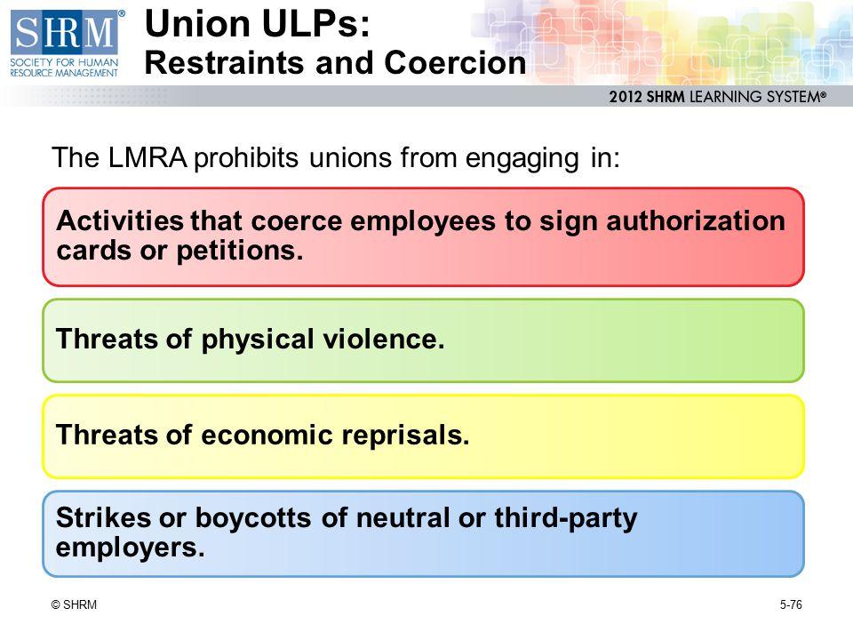 Union ULPs: Restraints and Coercion