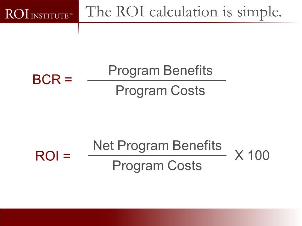 The ROI calculation is simple.
