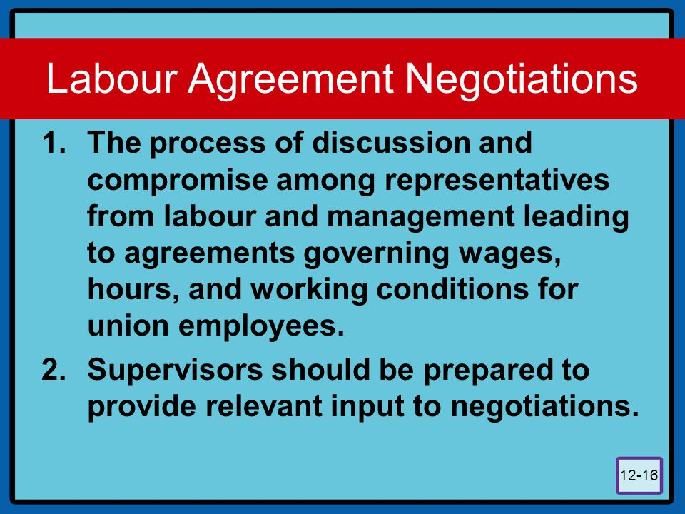 Labour Agreement Negotiations