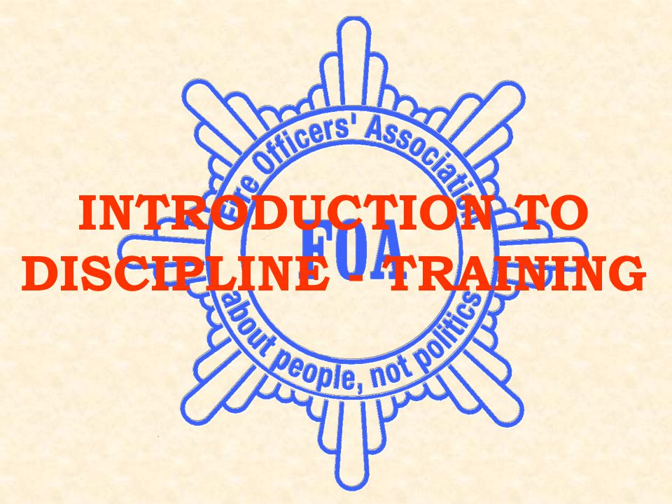 INTRODUCTION TO DISCIPLINE - TRAINING