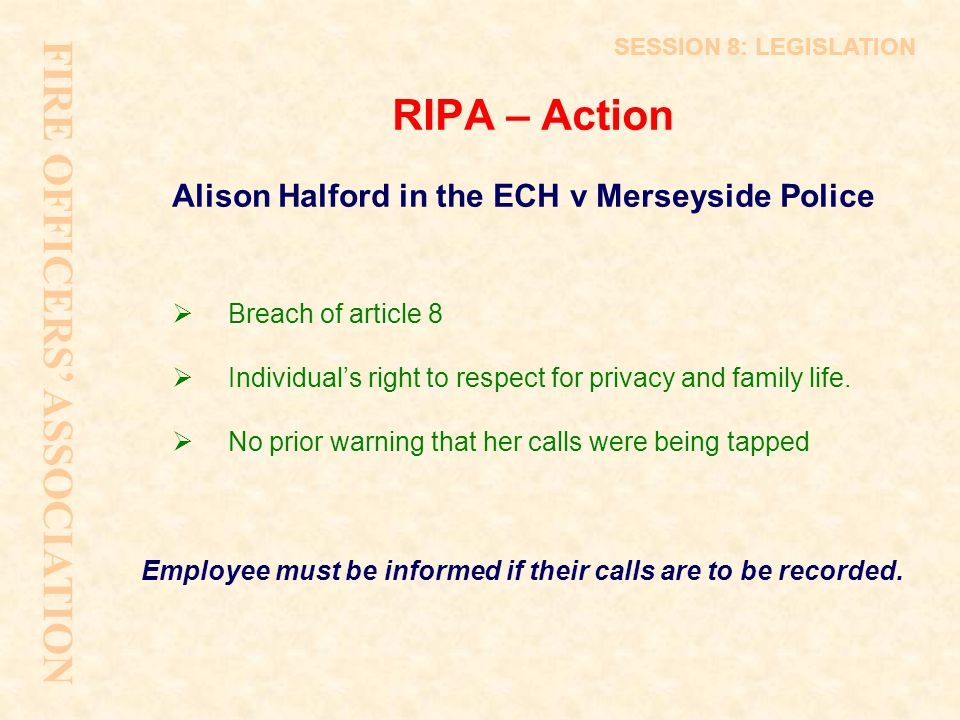 FIRE OFFICERS' ASSOCIATION RIPA – Action