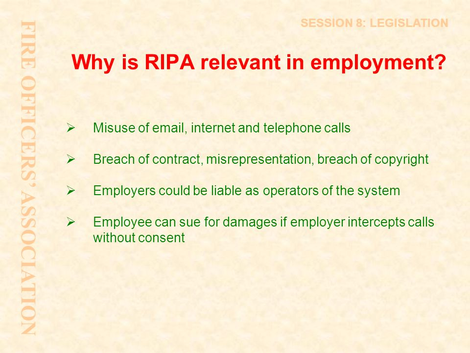 Why is RIPA relevant in employment