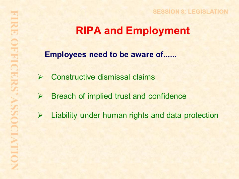 FIRE OFFICERS' ASSOCIATION RIPA and Employment