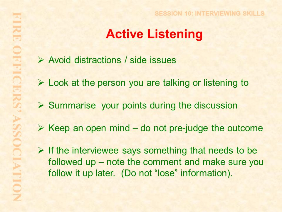 FIRE OFFICERS' ASSOCIATION Active Listening