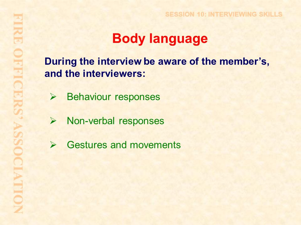 FIRE OFFICERS' ASSOCIATION Body language