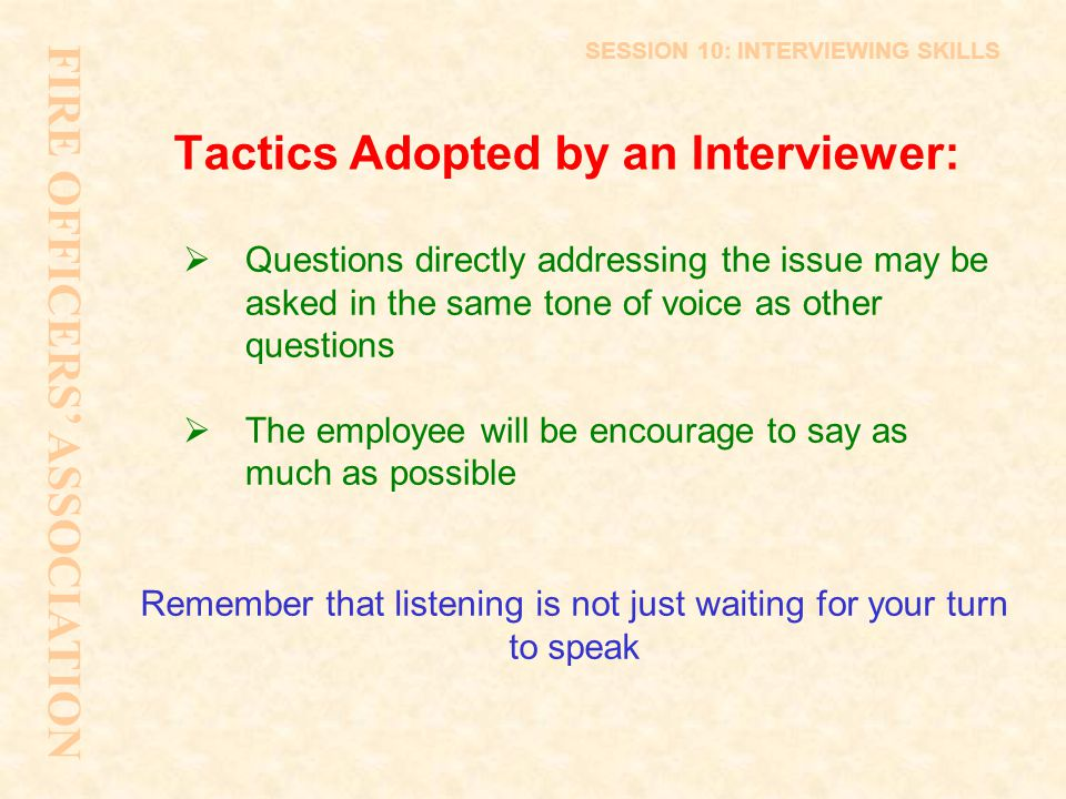 Tactics Adopted by an Interviewer:
