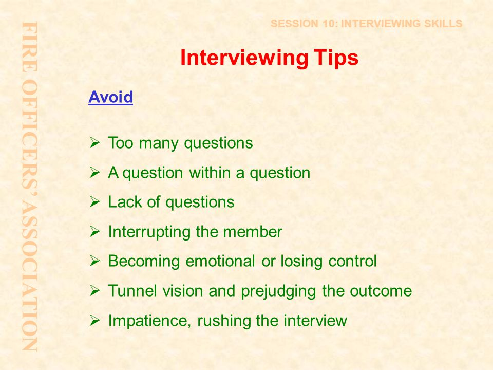 FIRE OFFICERS' ASSOCIATION Interviewing Tips