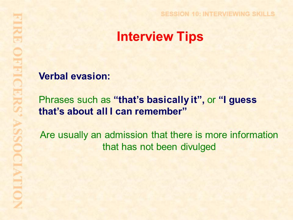 FIRE OFFICERS' ASSOCIATION Interview Tips