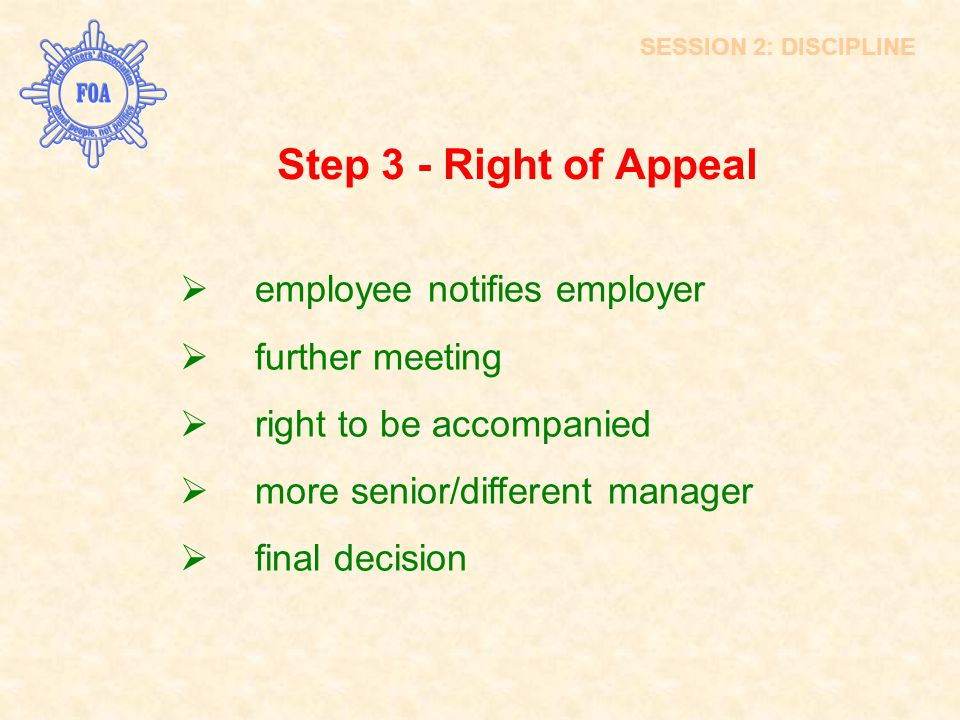 Step 3 - Right of Appeal employee notifies employer further meeting