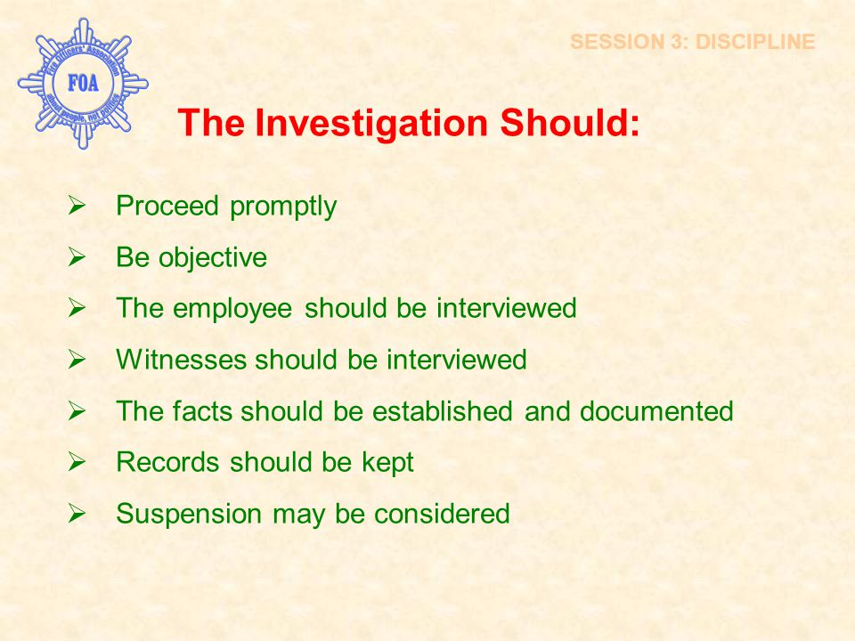 The Investigation Should: