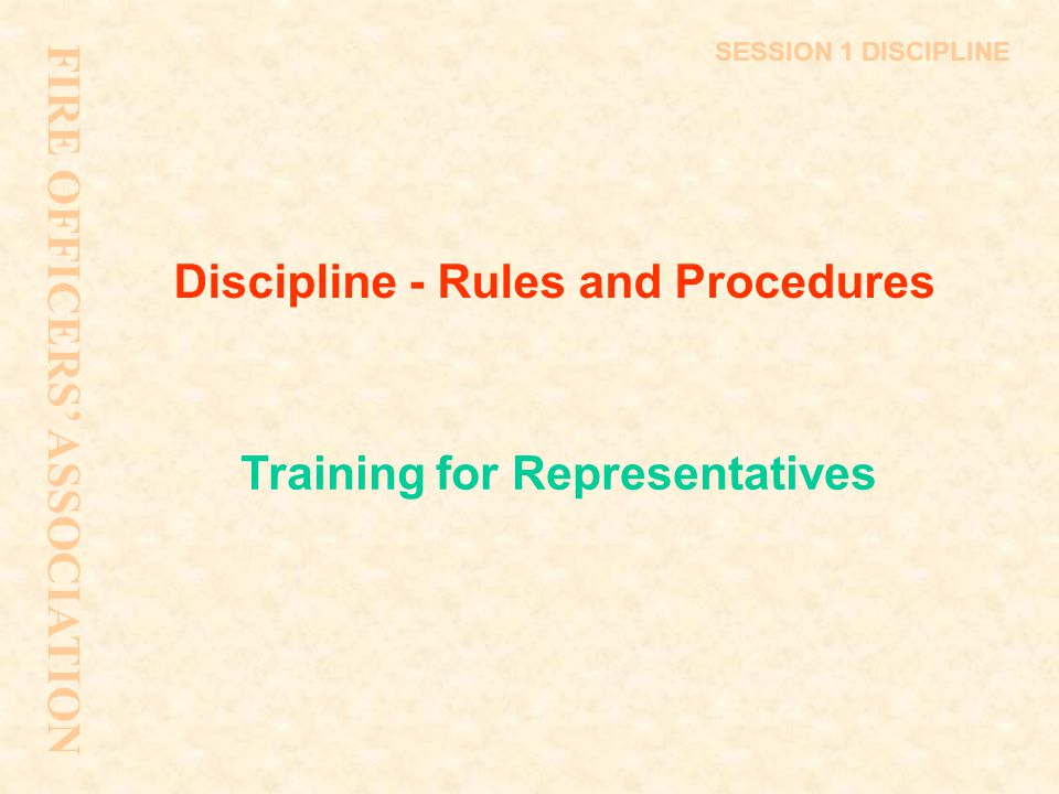 Discipline - Rules and Procedures