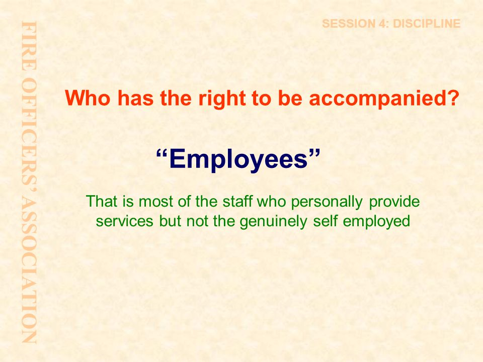 Who has the right to be accompanied