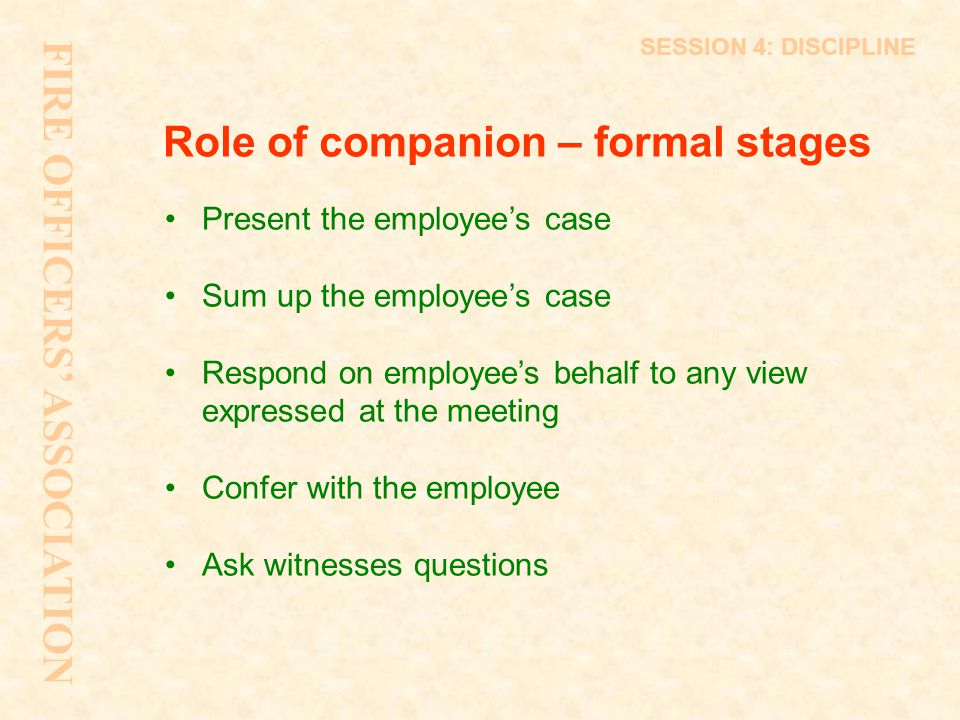 Role of companion – formal stages