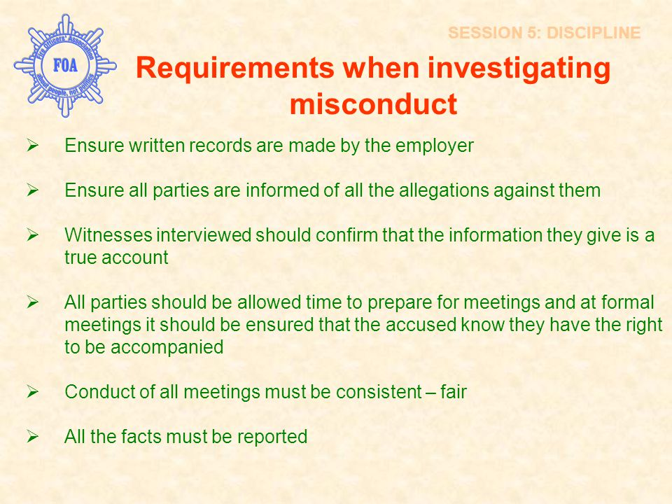 Requirements when investigating misconduct