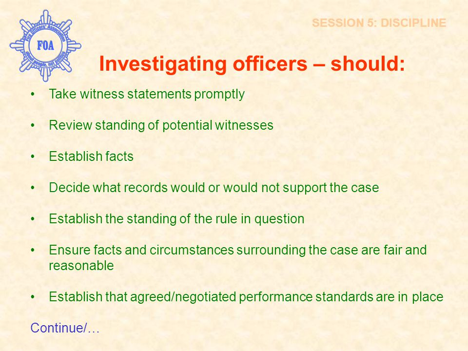 Investigating officers – should: