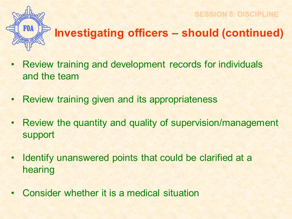 Investigating officers – should (continued)