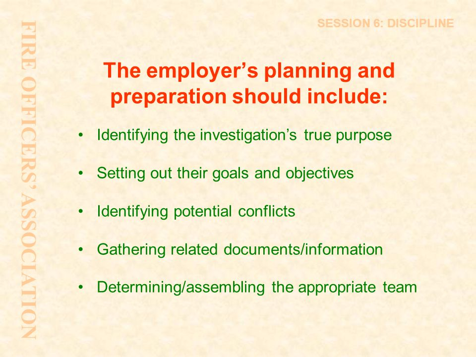 The employer's planning and preparation should include: