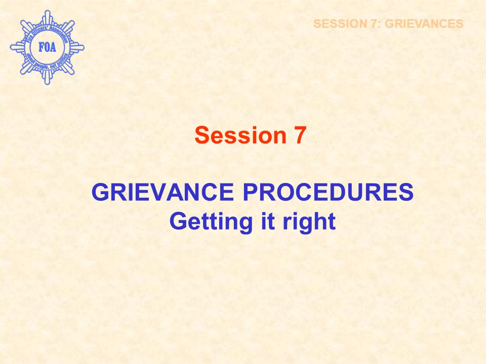GRIEVANCE PROCEDURES Getting it right