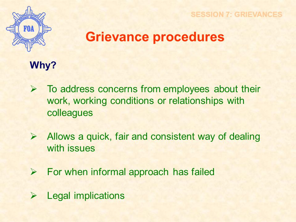 Grievance procedures Why