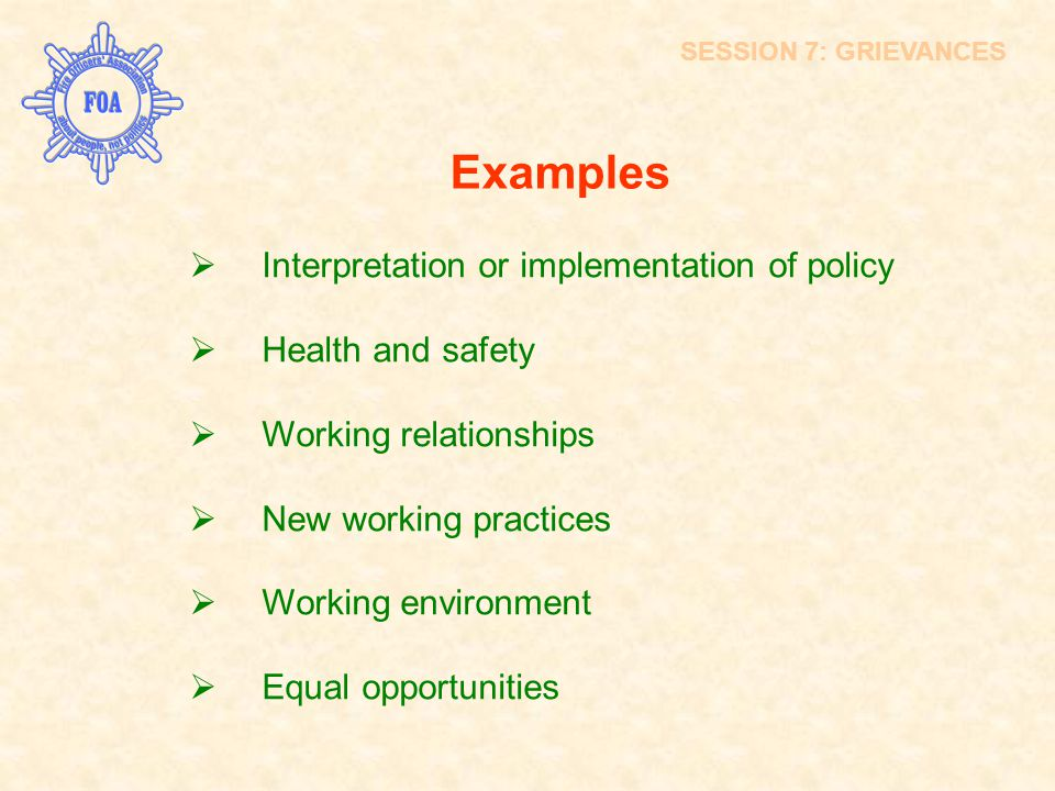 Examples Interpretation or implementation of policy Health and safety