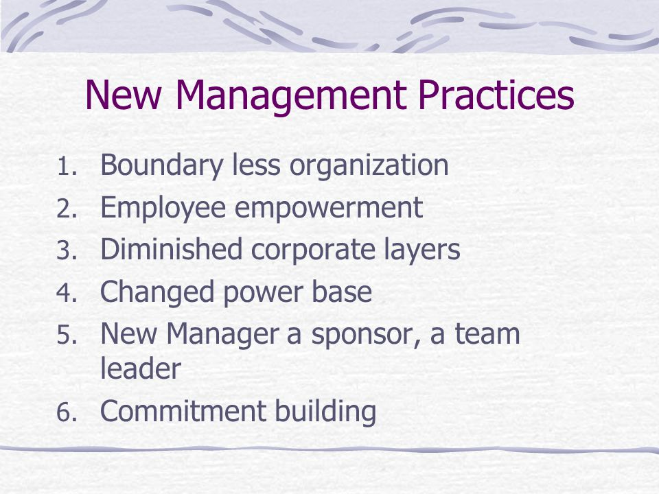 New Management Practices
