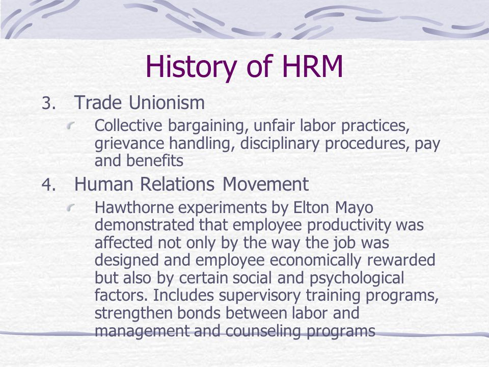 History of HRM Trade Unionism Human Relations Movement