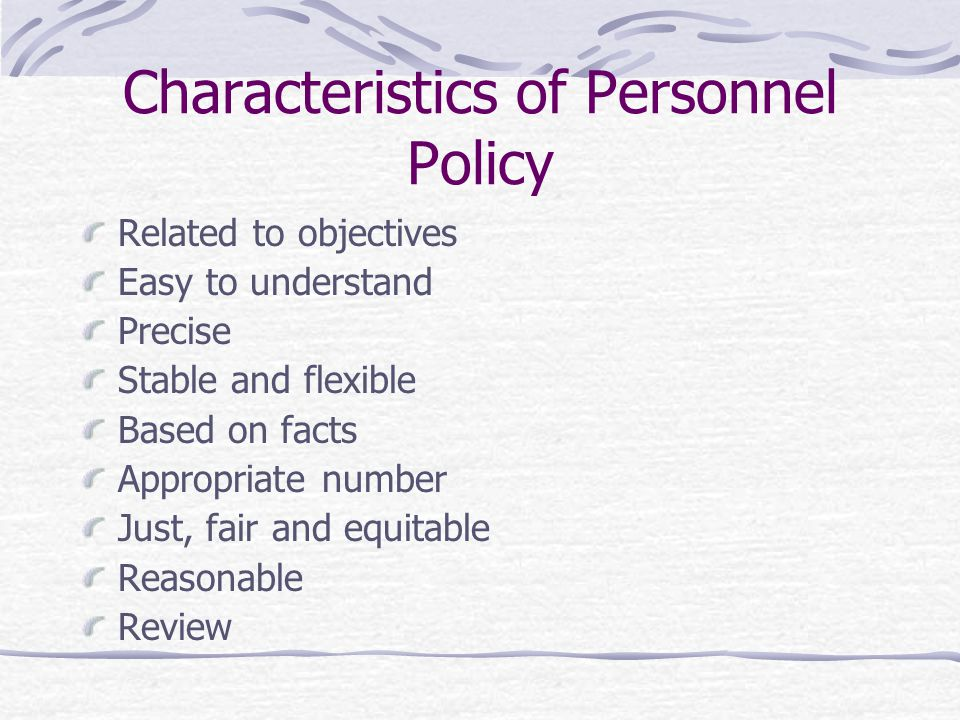 Characteristics of Personnel Policy