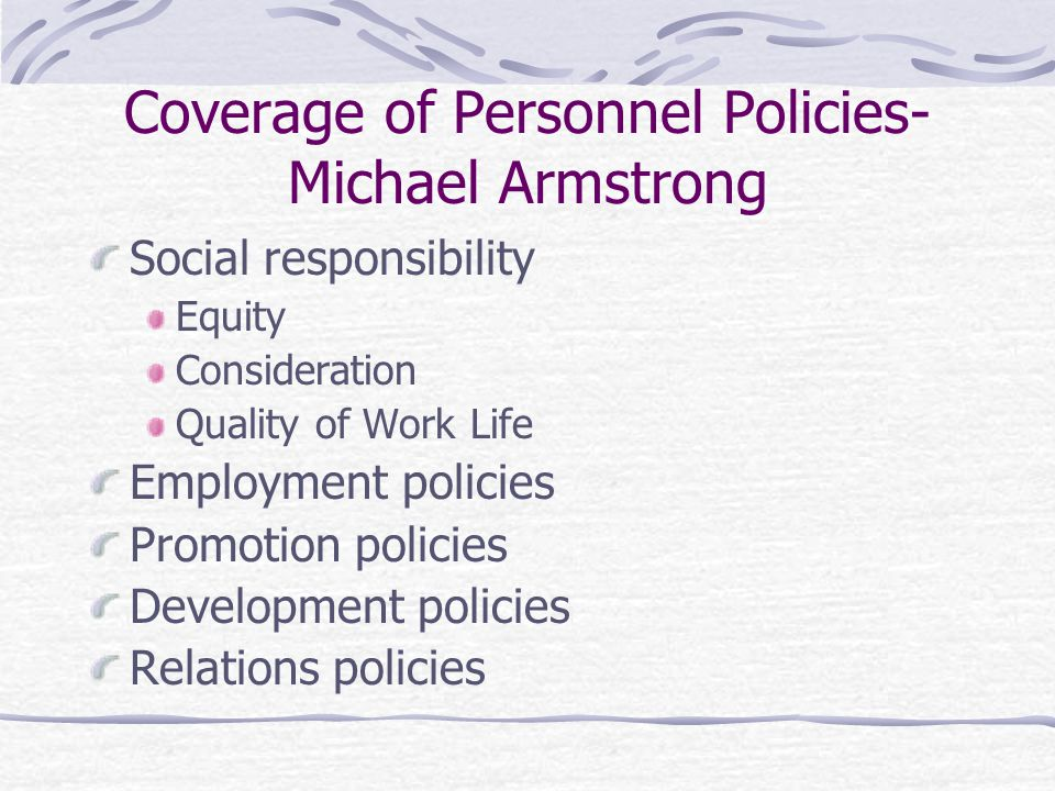 Coverage of Personnel Policies- Michael Armstrong