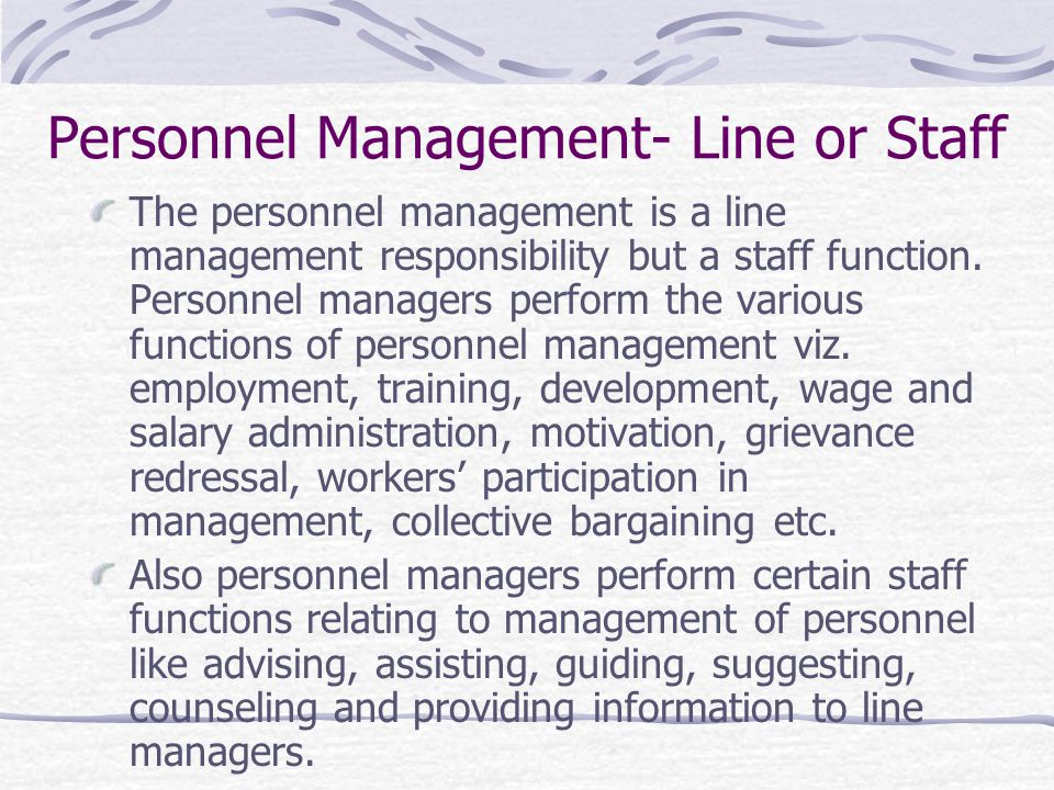 Personnel Management- Line or Staff