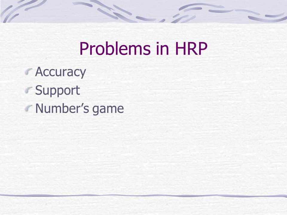 Problems in HRP Accuracy Support Number's game