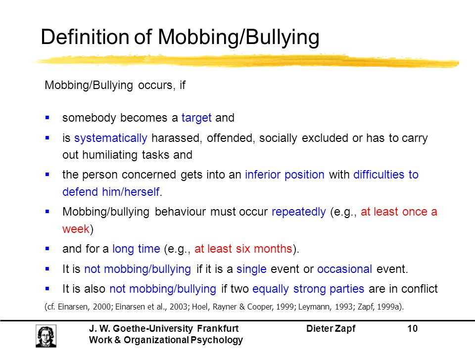 Definition of Mobbing/Bullying