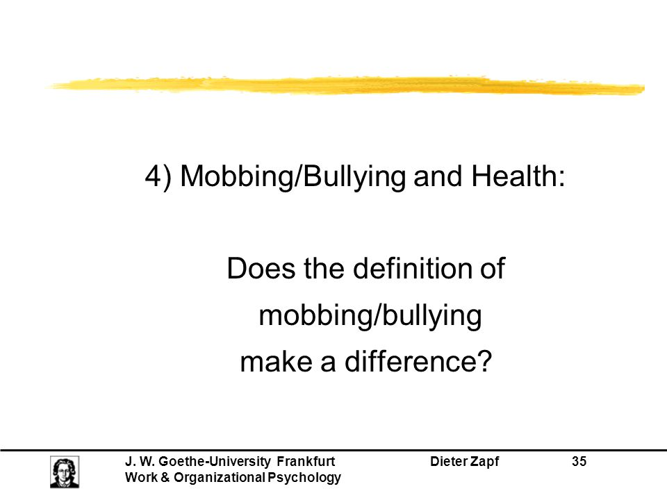 4) Mobbing/Bullying and Health: Does the definition of mobbing/bullying make a difference