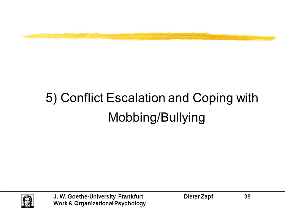 5) Conflict Escalation and Coping with Mobbing/Bullying