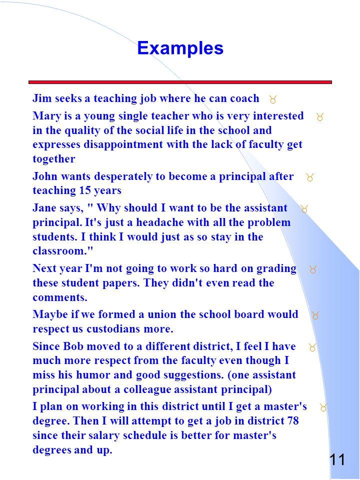 Examples Jim seeks a teaching job where he can coach