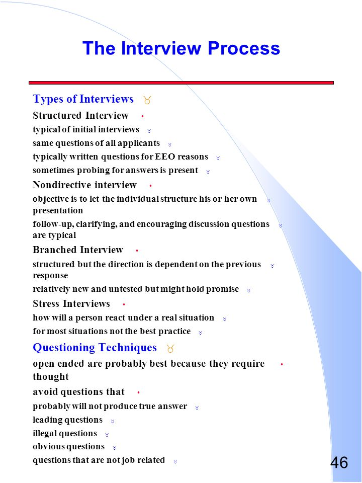 The Interview Process Types of Interviews Questioning Techniques