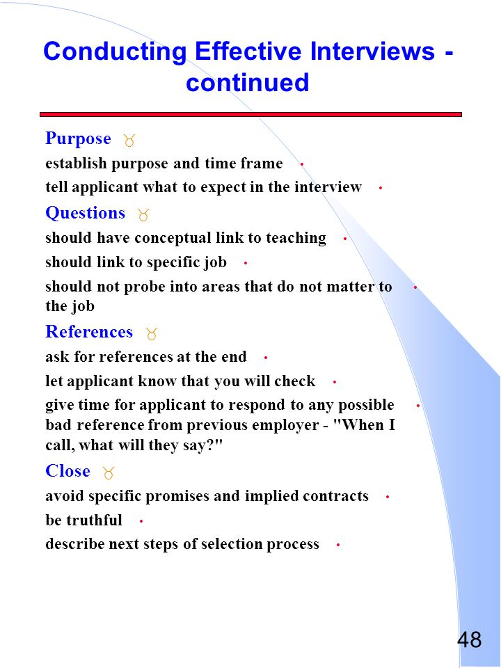 Conducting Effective Interviews - continued