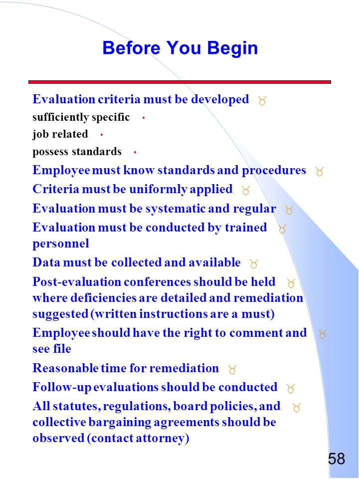 Before You Begin Evaluation criteria must be developed