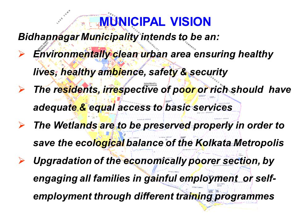 MUNICIPAL VISION Bidhannagar Municipality intends to be an: