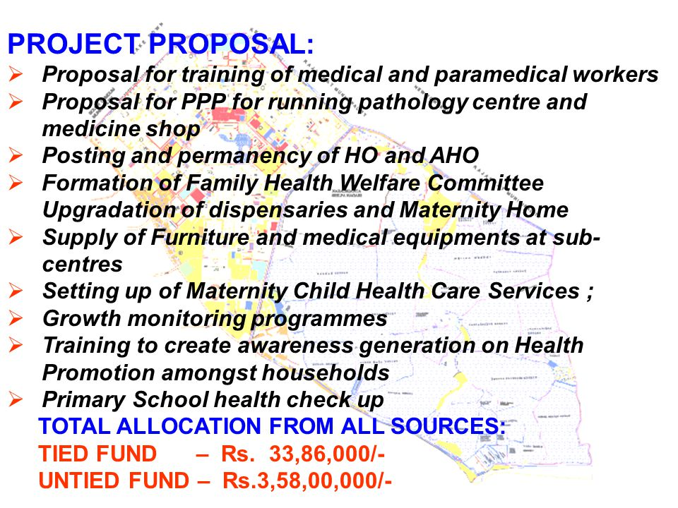 PROJECT PROPOSAL: Proposal for training of medical and paramedical workers. Proposal for PPP for running pathology centre and medicine shop.
