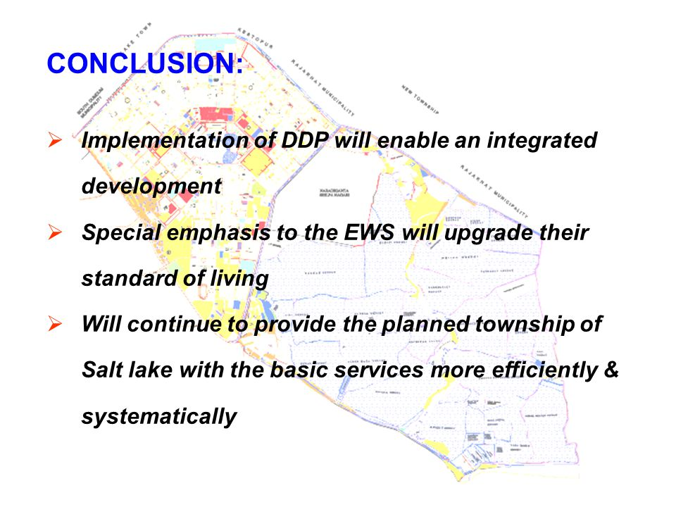 CONCLUSION: Implementation of DDP will enable an integrated development. Special emphasis to the EWS will upgrade their standard of living.