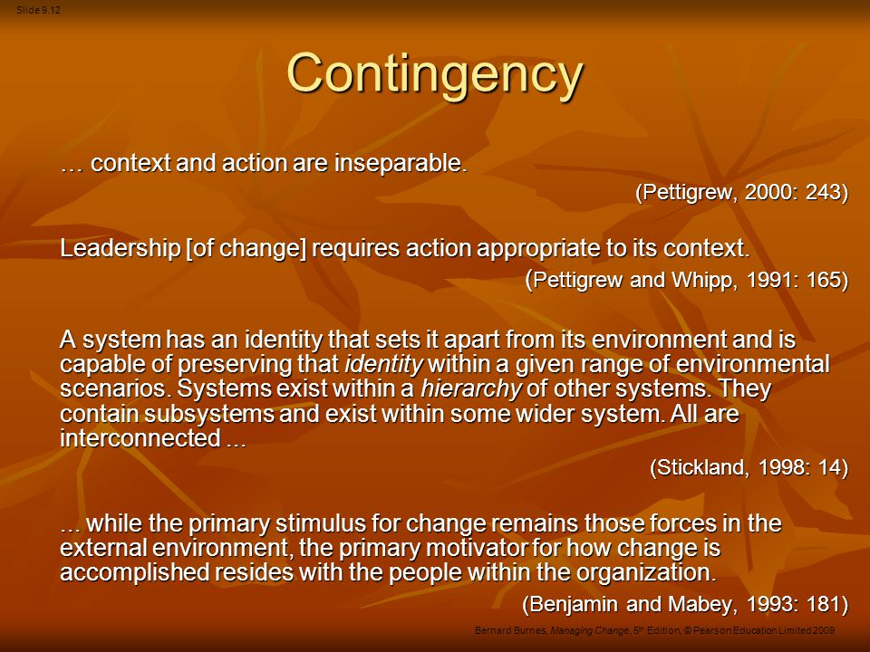 Contingency … context and action are inseparable.