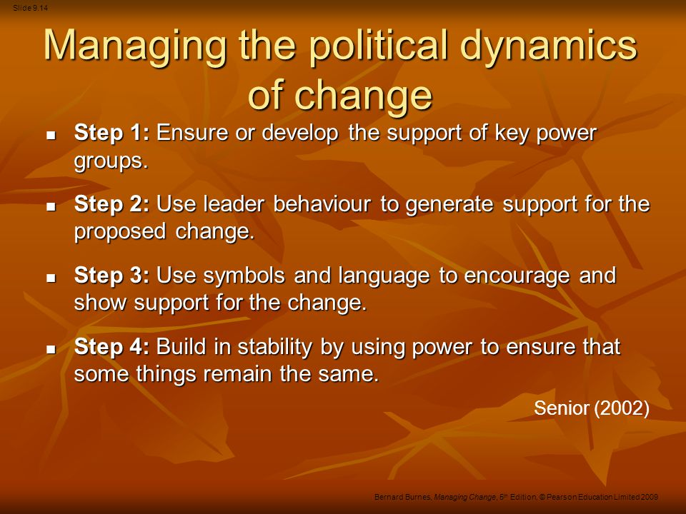 Managing the political dynamics of change