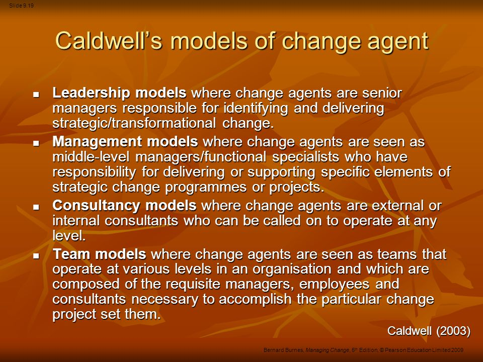 Caldwell's models of change agent