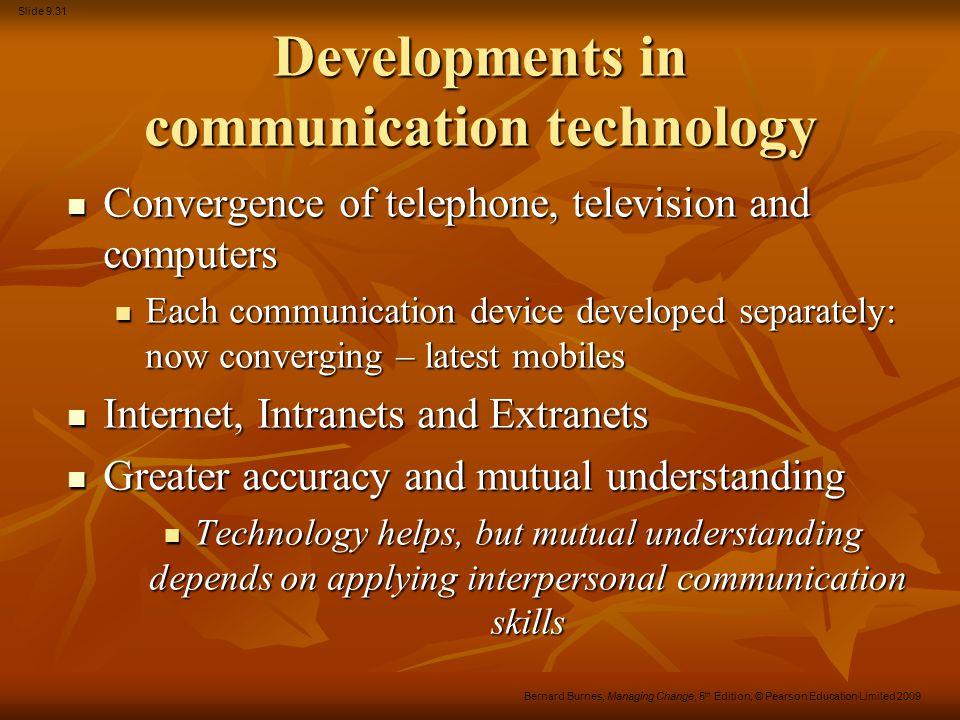 Developments in communication technology